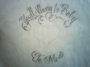 Photo of You'll Alway Be Baby To Me Tattoo